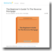 BeSmartee: The Beginner's Guide To the Reverse Mortgage